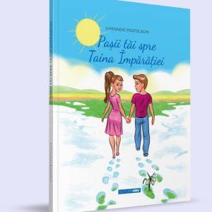 """La Editura UNU din Chișinău a văzut lumina tiparului cartea """"Pașii tăi spre Taina Împărăției"""" de Ghenadie Postolache."""